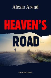 Heaven's Road, roman d'Alexis Arend, éditions Zinedi
