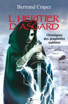 L'Héritier d'Asgard, roma de Bertrand Crapez, éditions Zinedi