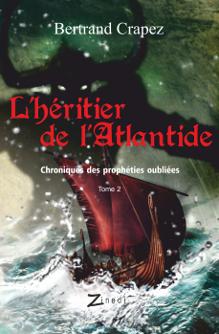 L'Héritier de l'Atlantide, roman de Bertrand Crapez, éditions Zinedi