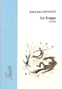 Couverture de La Trappe, nouvelle de Jean-Louis Azencott