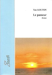 Le passeur, roman de Yan Kouton, éditions Zinedi