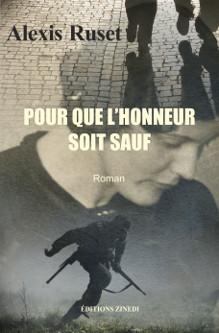 Pour que l'honneur soit sauf, roman d'Alexis Ruset, éditions Zinedi