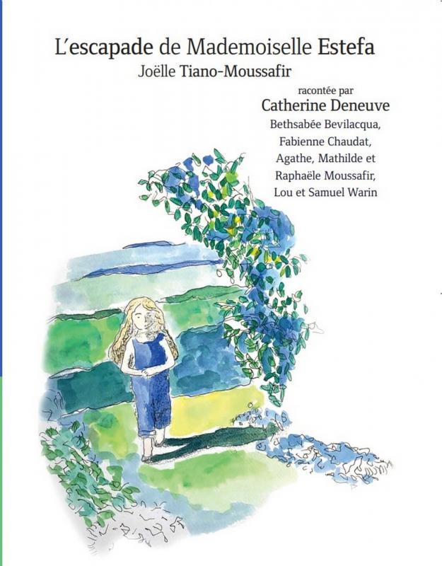 Mademoiselle Estefa, texte de Joëlle Tiano-Moussafir lu par Catherine Deneuve