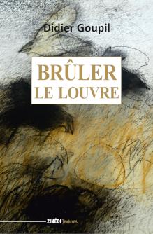 Brûler le Louvre