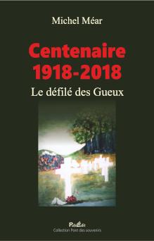 Centenaire 1918-2018, Le défilé des gueux