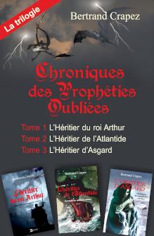 Chroniques des prophéties oubliées, la trilogie intégrale