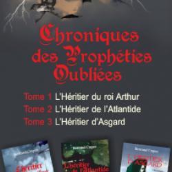 Chroniques des prophéties oubliées - L'intégrale