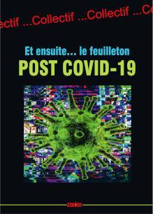 Et ensuite... le feuilleton post Covid-19