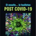 Et ensuite... le feuilleton post Covid-19, collectif d'auteurs Zinédi