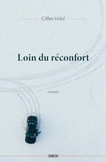 Couverture du roman de Gilles Vidal Loin du reconfort