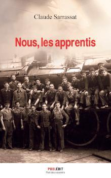 Couverture du roman Nous les apprentis de Claude Sarrassat